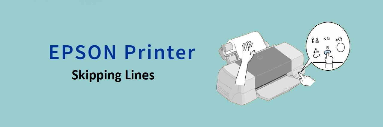 Epson Printer Skipping Lines