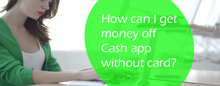 Get money off Cash app without card? | check status of my payment?