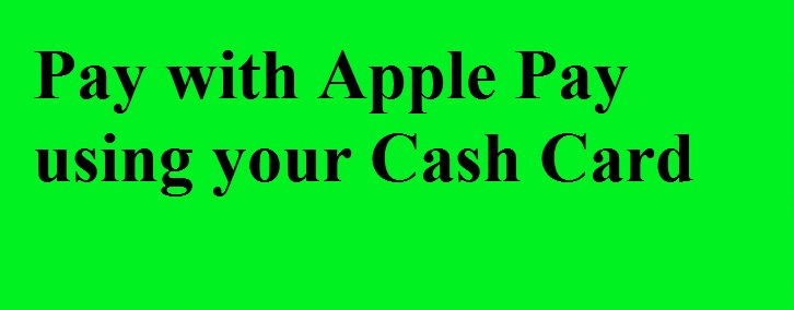 How to transfer money from apple pay to cash app using your Cash Card? | 1-860-760-1983