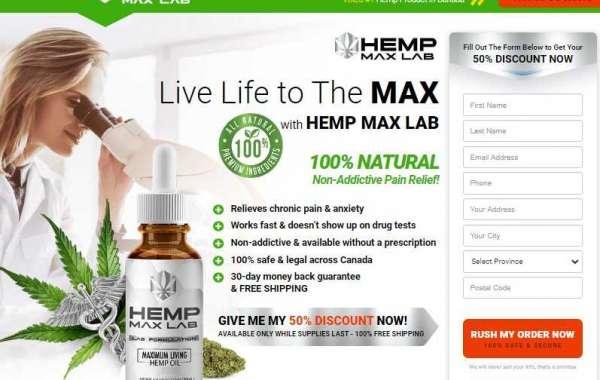 Hemp Max Lab : Reviews, Benefits, Is Hemp Max Lab Oil (CA) Safe To Use? Price & Where To Buy Hemp Max Lab ?
